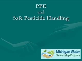 PPE  and Safe Pesticide Handling