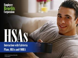 HSAs � Interaction with Cafeteria Plans, HRAs and COBRA