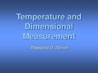 Temperature and Dimensional Measurement