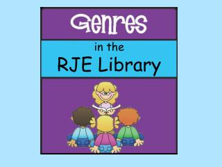 i n the  RJE Library