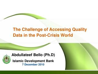 The Challenge of Accessing Quality Data in the Post-Crisis World