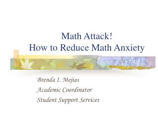 Math Attack! How to Reduce Math Anxiety