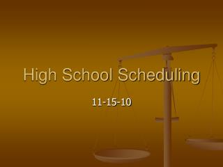 High School Scheduling