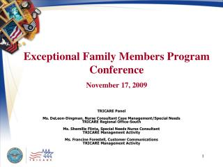 Exceptional Family Members Program Conference November 17, 2009
