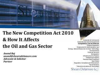The New Competition Act 2010 & How It Affects  the Oil and Gas Sector