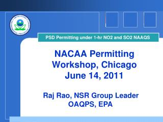 NACAA Permitting Workshop, Chicago June 14, 2011