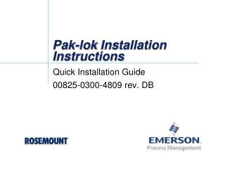 Pak- lok  Installation Instructions