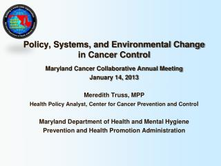 Policy, Systems, and Environmental Change in Cancer Control