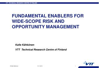 FUNDAMENTAL ENABLERS FOR WIDE-SCOPE RISK AND OPPORTUNITY MANAGEMENT