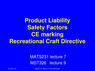 Product Liability  Safety Factors CE marking Recreational Craft Directive