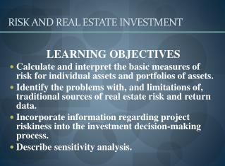 RISK AND REAL ESTATE INVESTMENT