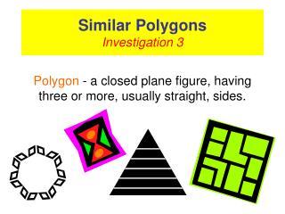 Similar Polygons Investigation 3