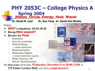 PHY 2053C – College Physics A 	Spring 2004
