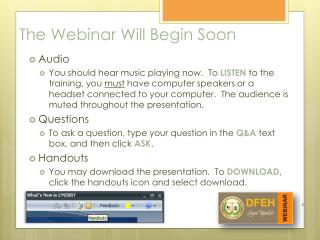 The Webinar Will Begin Soon