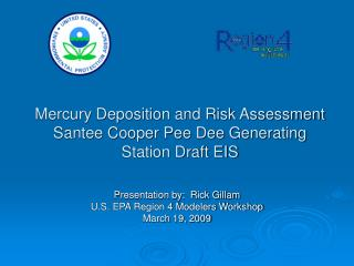 Mercury Deposition and Risk Assessment Santee Cooper Pee Dee Generating Station Draft EIS