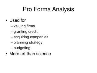 Pro Forma Analysis