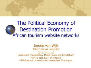How can the tourism industry  support  economic development?