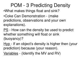 POM - 3 Predicting Density
