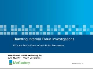 Handling  Internal Fraud  Investigations