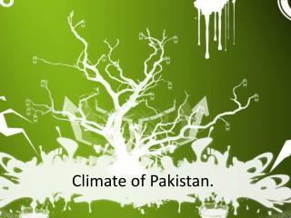 Climate of Pakistan.