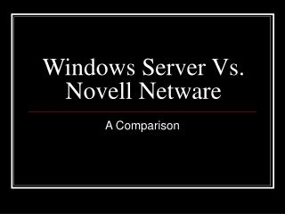 Windows Server Vs. Novell Netware
