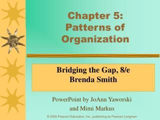 Chapter 5:  Patterns of Organization