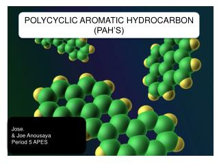POLYCYCLIC AROMATIC HYDROCARBON (PAH'S)