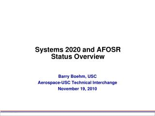 Systems 2020 and AFOSR Status Overview