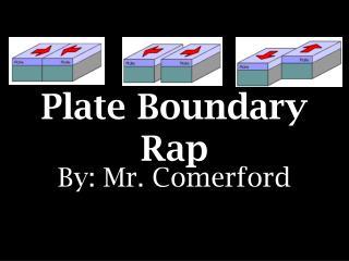 Plate Boundary Rap