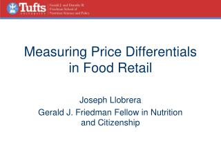 Measuring Price Differentials in Food Retail