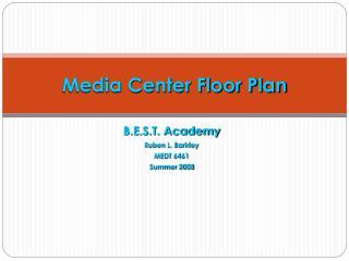 Media Center Floor Plan