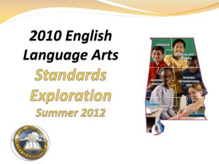 2010 English Language Arts Standards Exploration Summer 2012