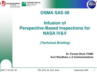 OSMA SAS 08 Infusion of  Perspective-Based Inspections for NASA IV&V (Technical Briefing)