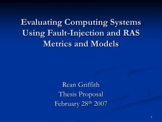 Evaluating Computing Systems Using Fault-Injection and RAS Metrics and Models