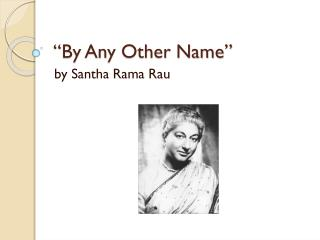 �By Any Other Name�