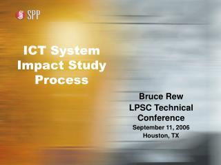 ICT System Impact Study Process