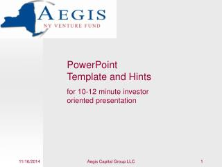 PowerPoint Template and Hints for 10-12 minute investor oriented presentation