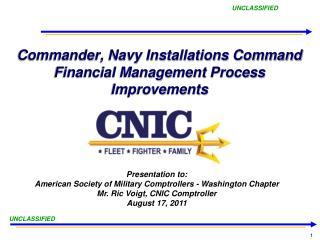 Commander, Navy Installations Command Financial Management Process Improvements