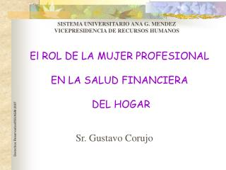 El ROL DE LA MUJER PROFESIONAL  EN LA SALUD FINANCIERA  DEL HOGAR