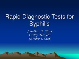 Rapid Diagnostic Tests for Syphilis