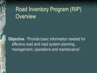 Road Inventory Program (RIP) Overview