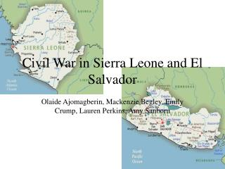 Civil War in Sierra Leone and El Salvador