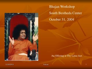 Bhajan Workshop South Bestheda Center October 31, 2004