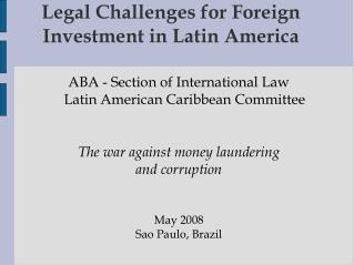 Legal Challenges for Foreign Investment in Latin America