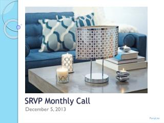 SRVP Monthly Call