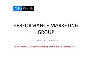 PERFORMANCE MARKETING GROUP
