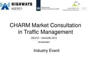 CHARM Market Consultation in Traffic Management