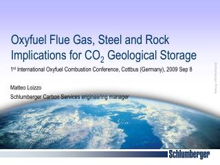 Oxyfuel Flue Gas, Steel and Rock Implications for CO 2  Geological Storage