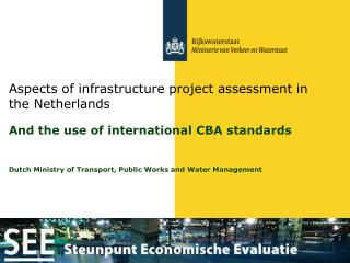 Aspects of infrastructure project assessment in the Netherlands