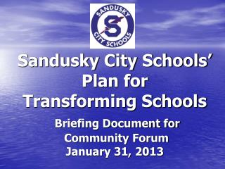 Reinventing public education in Sandusky and utilizing innovation  and  reform in our